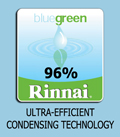 Rinnai Ultra Efficient Condensing Technology